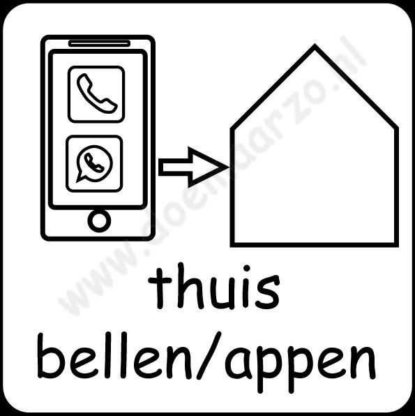 thuis bellen/appen